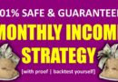 Monthly Income Strategy | Safe and Guaranteed Profit