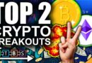 Ethereum & Bitcoin RACING To Fresh All Time Highs (Top 2 Cryptos Breakout)